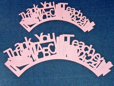Cupcake wrappers to Honor Teachers